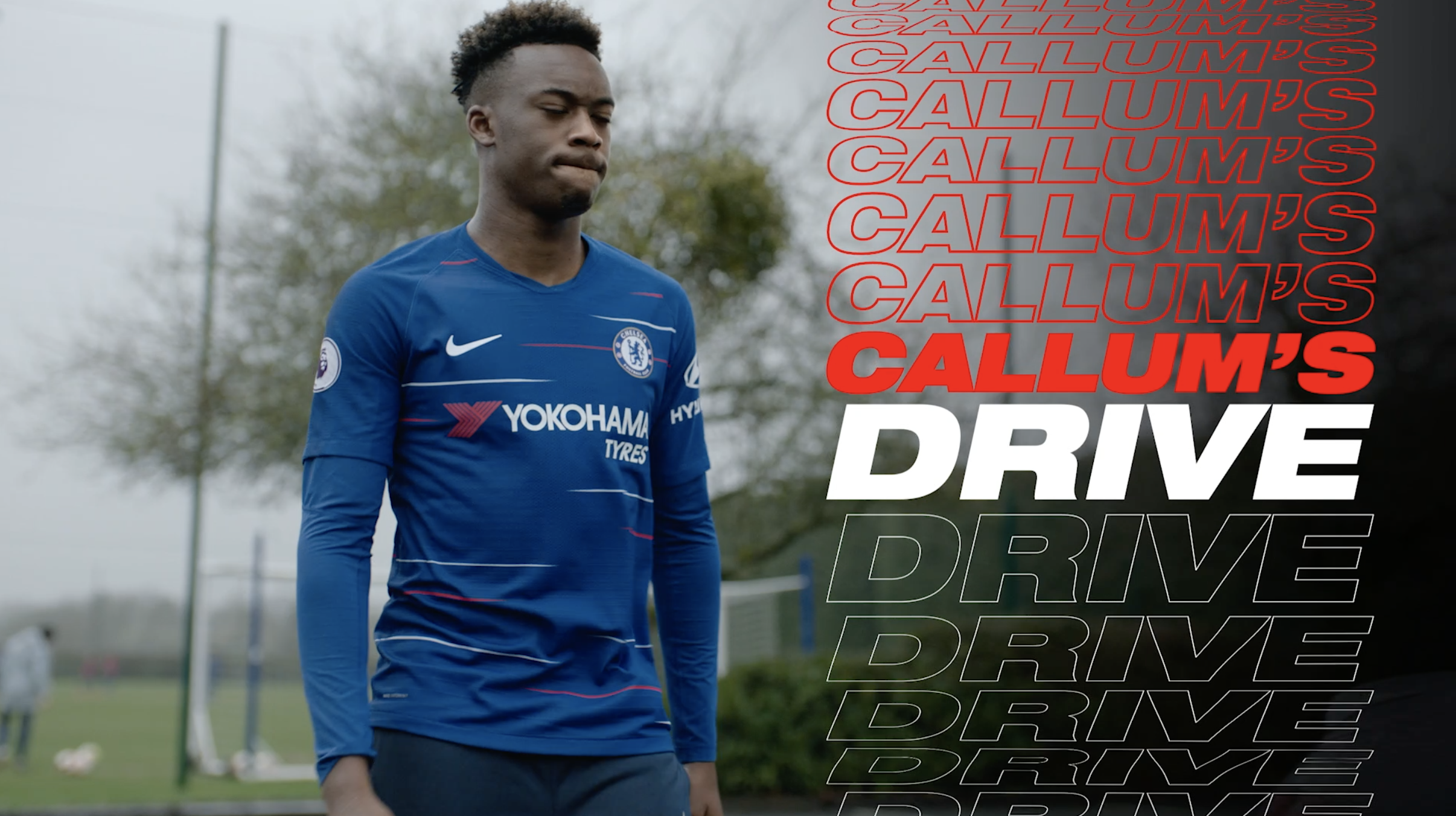 DRIVE FOR MORE:SERIES 5 - Hudson-Odoi